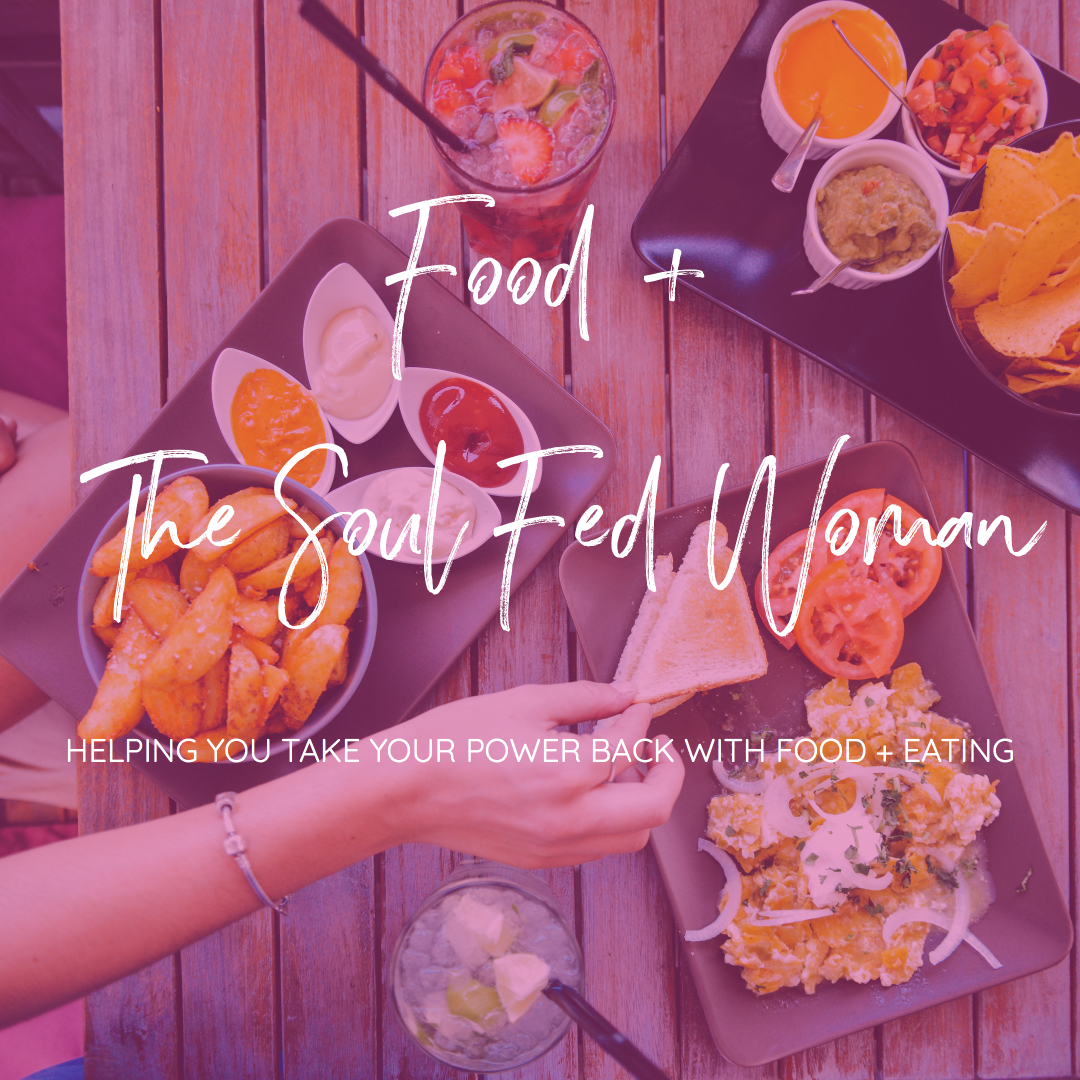 Food and the soul fed woman. How to stop emotional eating, binging, weight obsession, dieting