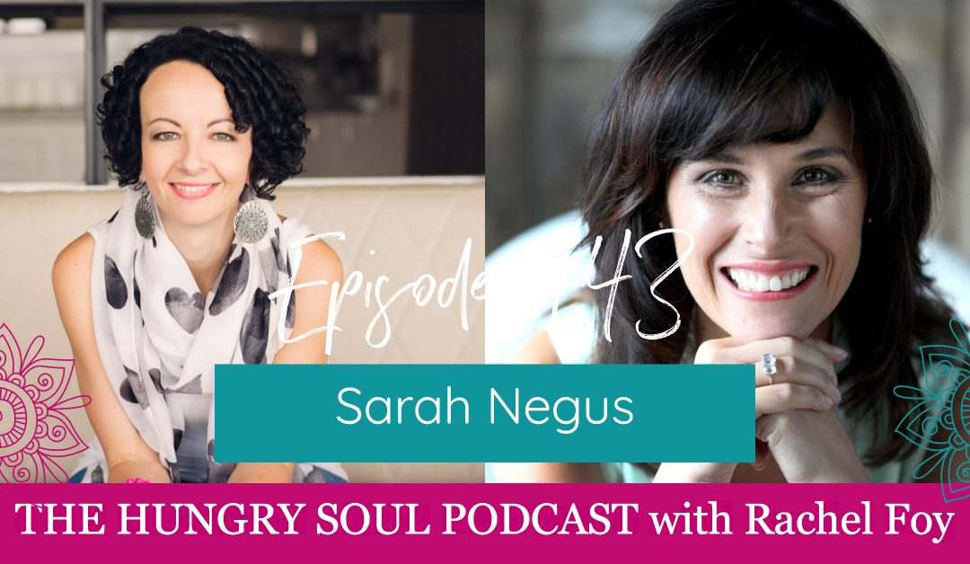 043: The Modern Day Shaman with Sarah Negus