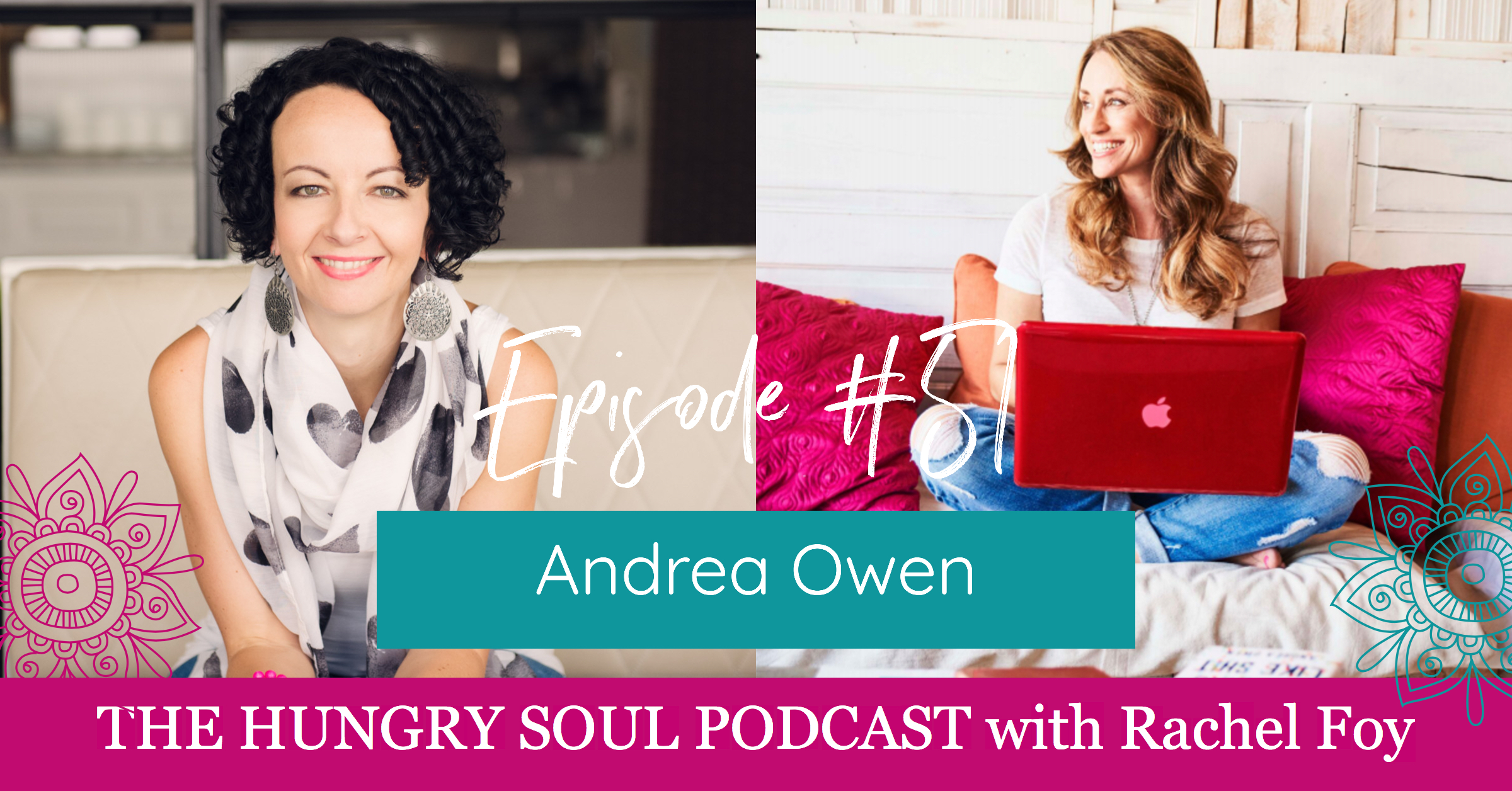 The Hungry Soul host Rachel Foy interviews Anne Ferguson
