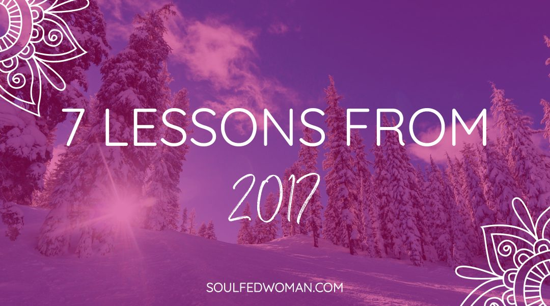 7 Lessons From 2017