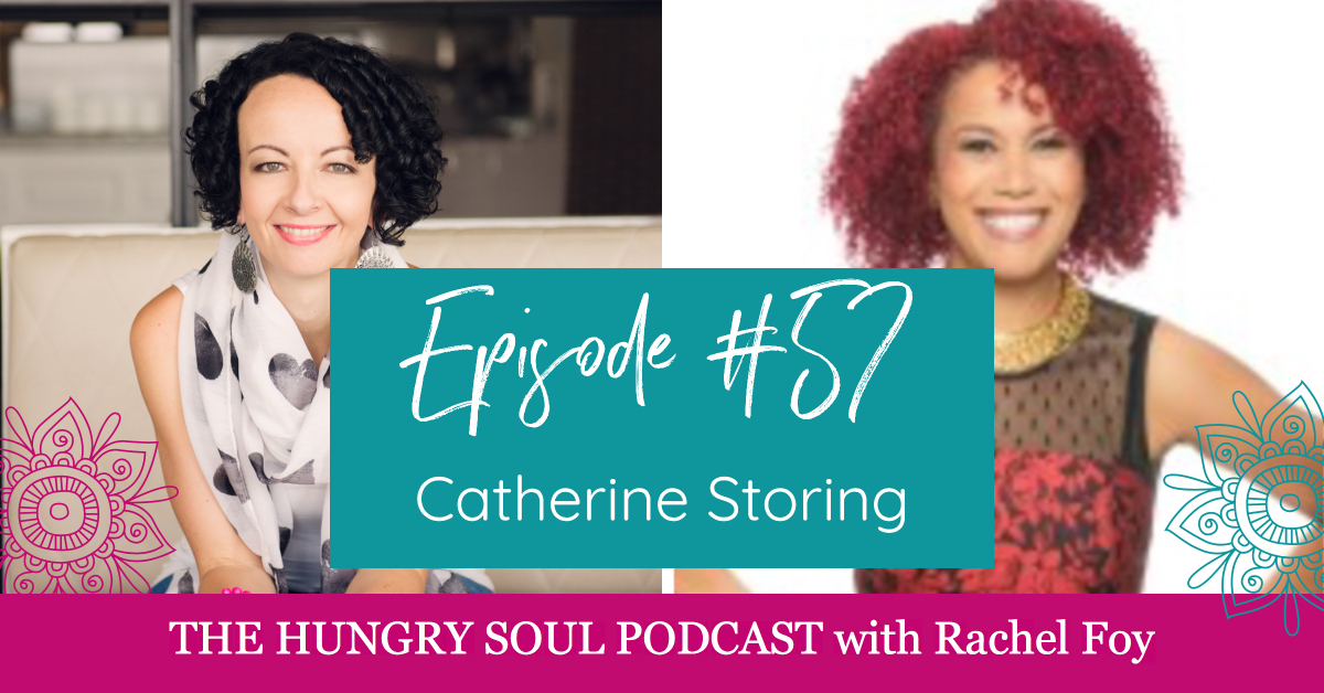 The Hungry Soul host Rachel Foy interviews Anne Ferguson from The Centered Mama Project